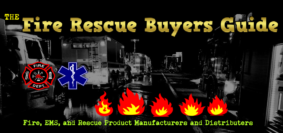 fire rescue, fire ems, fire rescue buyers guide, buyers guide, fire, firefighter, rescue, ems, medical